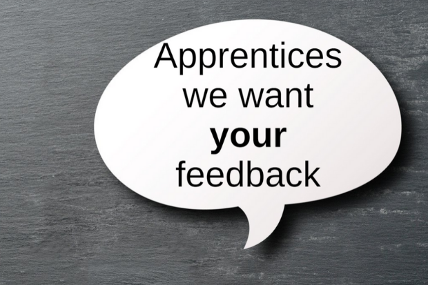 Speechbubble displaying text that says apprentices we want your feedback